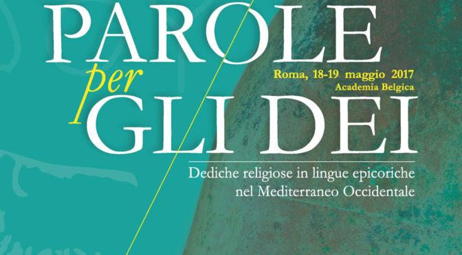 Parole per gli dèi. Dediche religiose in lingue epicoriche del Mediterraneo Occidentale